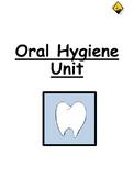 Oral Hygiene Unit