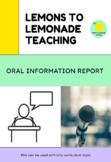 Oral Information Report Assessment