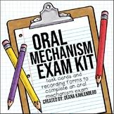 Oral Mechanism Exam Kit
