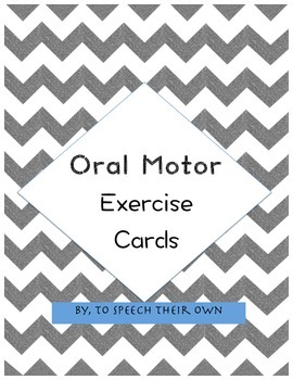 Oral Motor Exercise Cards