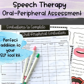 Oral Peripheral Exam {Informal Speech Language Assessment}