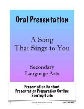 Oral Presentation: A Song That Sings to You; Speech for Secondary ELA or Music