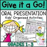 Speaking and Listening: Oral Presentation