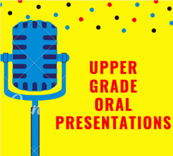 Oral Presentations (Speaking) 6th Grade Common Core