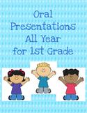 Oral Presentations for 1st Grade