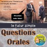 Oral Questions - Futur simple (Future Tense French)