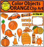 Orange Color Objects Clip Art English & Spanish Personal and Commercial Use