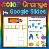 Orange Color Recognition Color Word Google Slides Distance