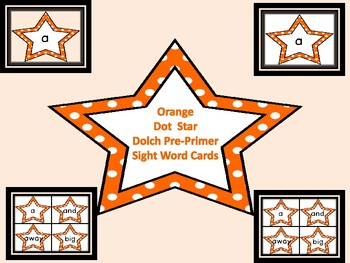 Orange Dot Star  Dolch Pre-Primer Sight Word Flashcards and Posters