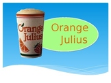 Cooking Lesson: Orange Julius Recipe Power Point Presentation
