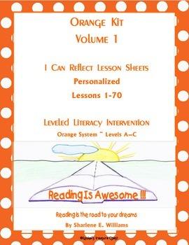 "Orange Kit ""I Can Reflect"" Worksheets Levels A-C  lessons 1 - 70"