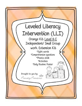 Orange LLI Independent/ Small Group work Extension Kit level A-C. CCSS
