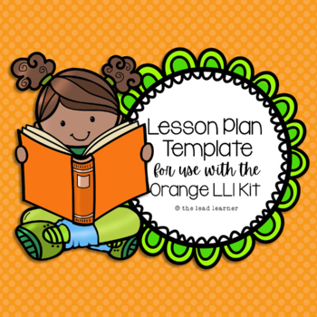 Orange LLI Lesson Plan Template