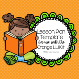 Orange LLI Lesson Plan Template