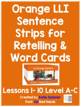Orange LLI Sentence Strips for Retelling & Word Cards Lessons 1-10