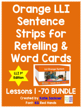 Orange LLI Sentence Strips for Retelling & Word Cards BUNDLE 1st Edition