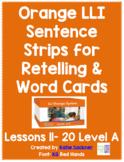 Orange LLI Sentence Strips for Retelling & Word Cards Lessons 11-20