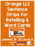 Orange LLI Sentence Strips for Retelling & Word Cards Lessons 21-30