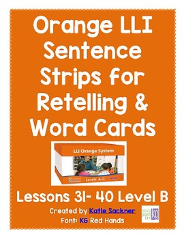 Orange LLI Sentence Strips for Retelling & Word Cards Lessons 31-40