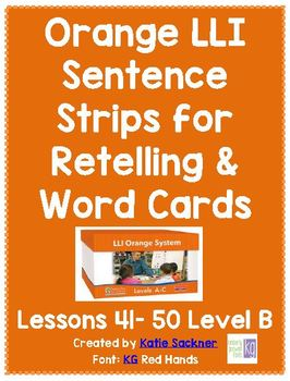 Orange LLI Sentence Strips for Retelling & Word Cards Lessons 41-50
