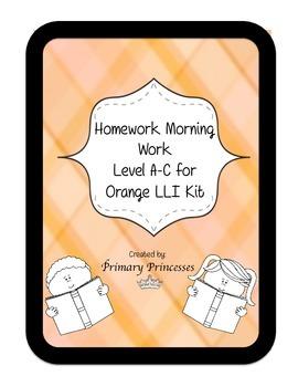 Orange LLI Weekly Homework Kit for Level A-C. CCSS writing , phonics, reading,