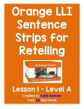 Orange Lesson 1 SAMPLE Leveled Literacy Intervention LLI Retelling Strips