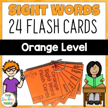 Orange Level High Frequency Sight Word Flash Cards for Yea
