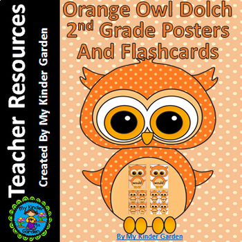 Orange Owl  Dolch 2nd Grade High Frequency Sight Word Flashcards & Posters