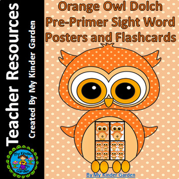 Orange Owl  Dolch Pre-Primer High Frequency Sight Word Flashcards and Posters