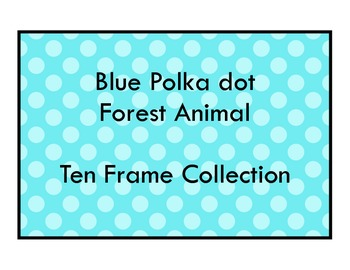 Blue Polka Dot Forest Theme - 10 Ten Frame Set