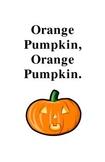 Orange Pumpkin, Orange Pumkin...