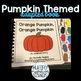 Orange Pumpkin, Orange Pumpkin Adapted Book