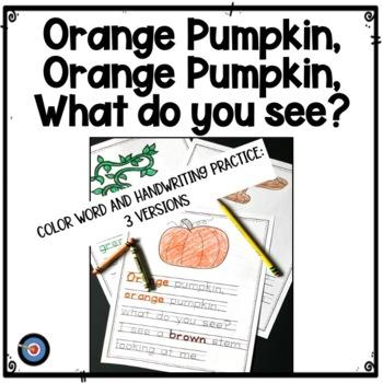 Orange Pumpkin, Orange Pumpkin Jack-o-Lantern Color Word Book