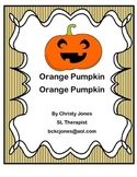 Orange Pumpkin, Orange Pumpkin (Story and Activities)