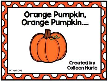 Orange Pumpkin, Orange Pumpkin, What Do You See?