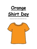 Orange Shirt Day Social Story (Reconciliation Aboriginal First Nations Canada)