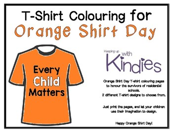 Orange Shirt Day T Shirt Colouring Pages Freebie By Keeping Up With Kindies