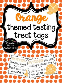 Orange Themed Testing Treat Tags!