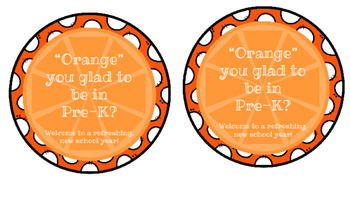 Orange You Glad...Student Gift Tags