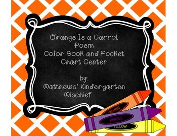 Orange is a Carrot Poem and Pocketchart Activity