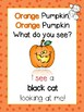 Orange pumpkin, what do you see?  (Halloween characters booklet)