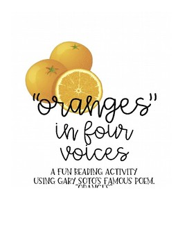 """""""Oranges"""" Poetry in 4 Voices: Interactive Poetry Activity"""