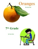 Comparison texts : Oranges and 7th grade by Gary Soto