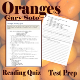 Oranges by Gary Soto - Close Reading Quiz