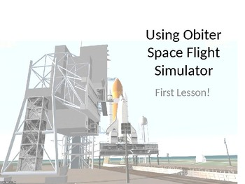 Orbiter Space Flight Simulator - Introductory Lesson