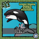 Orca (Killer Whale) - 15 Resources - Leveled Reading, Slides & Activities