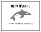 Orca Whales Nonfiction Text