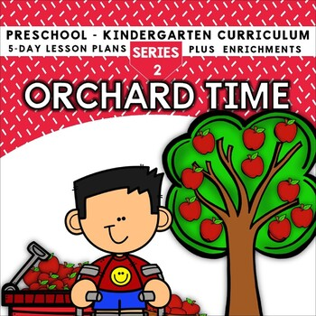 Orchard Time (5-day Thematic Unit)