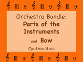Orchestra BUNDLE:  Parts of the Instruments and Bows