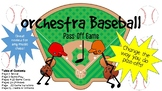 Orchestra Baseball Pass-Off Game